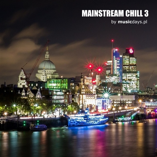 Zdjęcie MULTIMEDIA - Mainstream Chill 3 - 02 MP3
