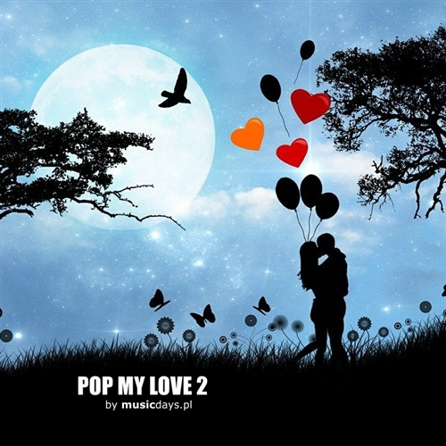 Zdjęcie 1 album - Pop My Love 2 (MP3 do pobrania)