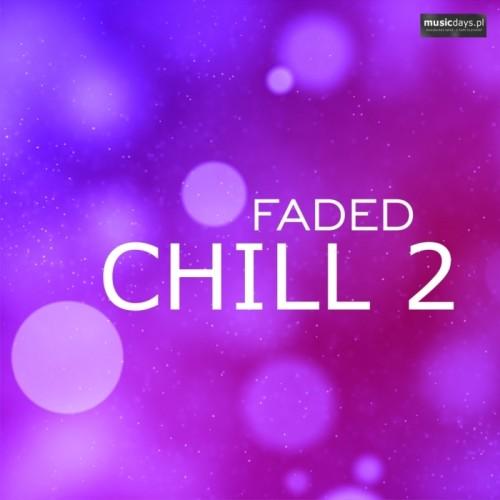 Zdjęcie 1-PACK: Faded Chill 2 (MP3 do pobrania)