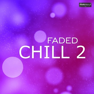 MusicDays - Faded Chill 2 (CD)