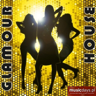 MusicDays - Glamour House (CD)