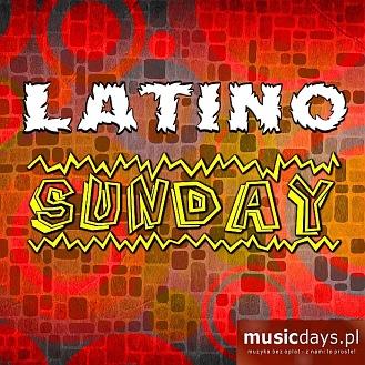 KUP I POBIERZ - Latino Sunday (MP3)