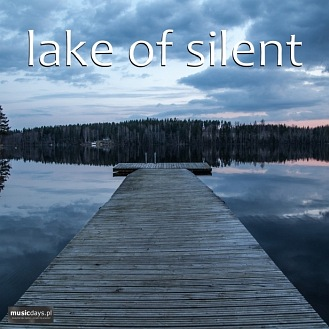 MusicDays - Lake Of Silent (CD)