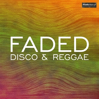 MusicDays - Faded Disco & Reggae (CD)