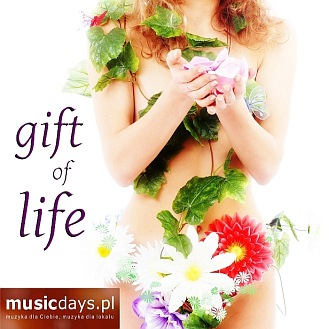 MusicDays - Gift Of Life (CD)
