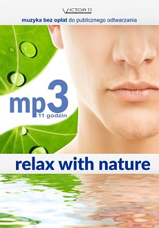 11 godzin MP3 - Relax With Nature (CD)