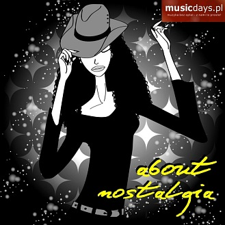 MusicDays - About Nostalgia (CD)