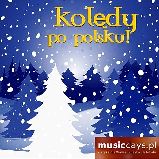 1-PACK: Kolędy Po Polsku! (CD)