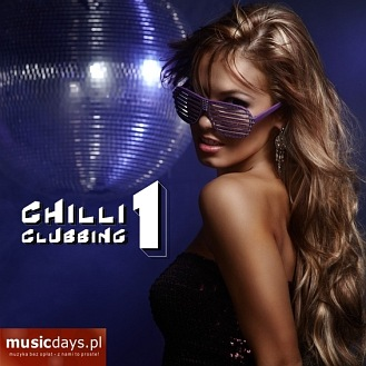 MusicDays - Chilli Clubbing 1 (CD)