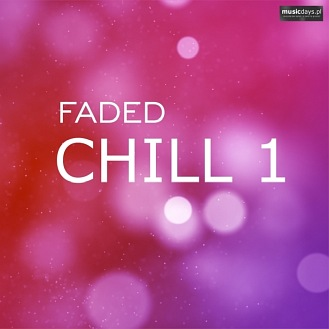 MusicDays - Faded Chill 1 (CD)
