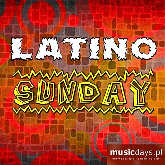 MusicDays - Latino Sunday (CD)