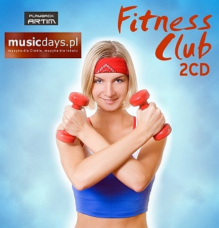 Fitness Club 2CD - muzyka do fitness (2CD)