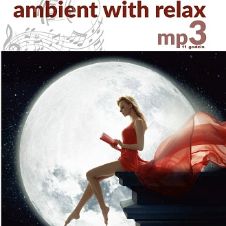 11 godzin MP3 - Ambient With Relax (CD)