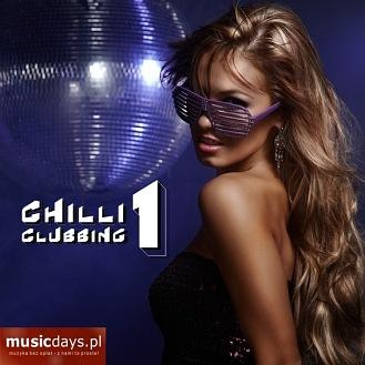 1-PACK: Chilli Clubbing 1 (MP3 do pobrania)