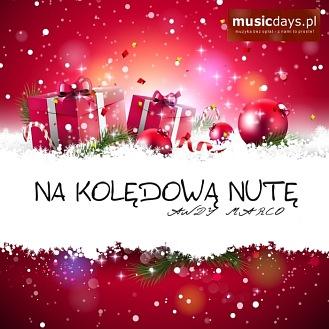MusicDays - Na Kolędową Nutę (CD)