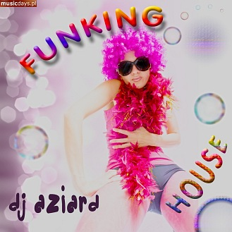 MusicDays - FunKING House (CD)