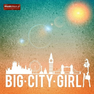 CC - MusicDays - Big City Girl (CD)